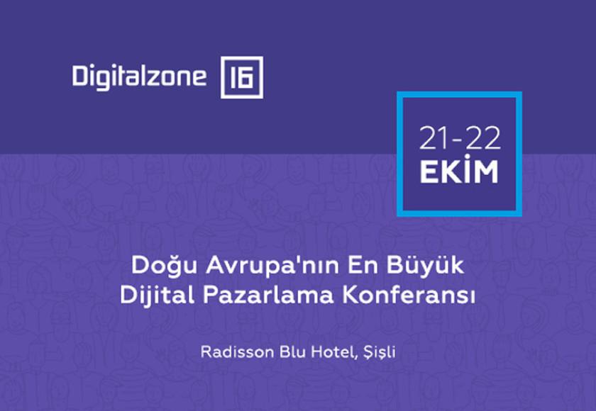 Dijital Pazarlama Uzmanları Digitalzone'16'da buluşuyor