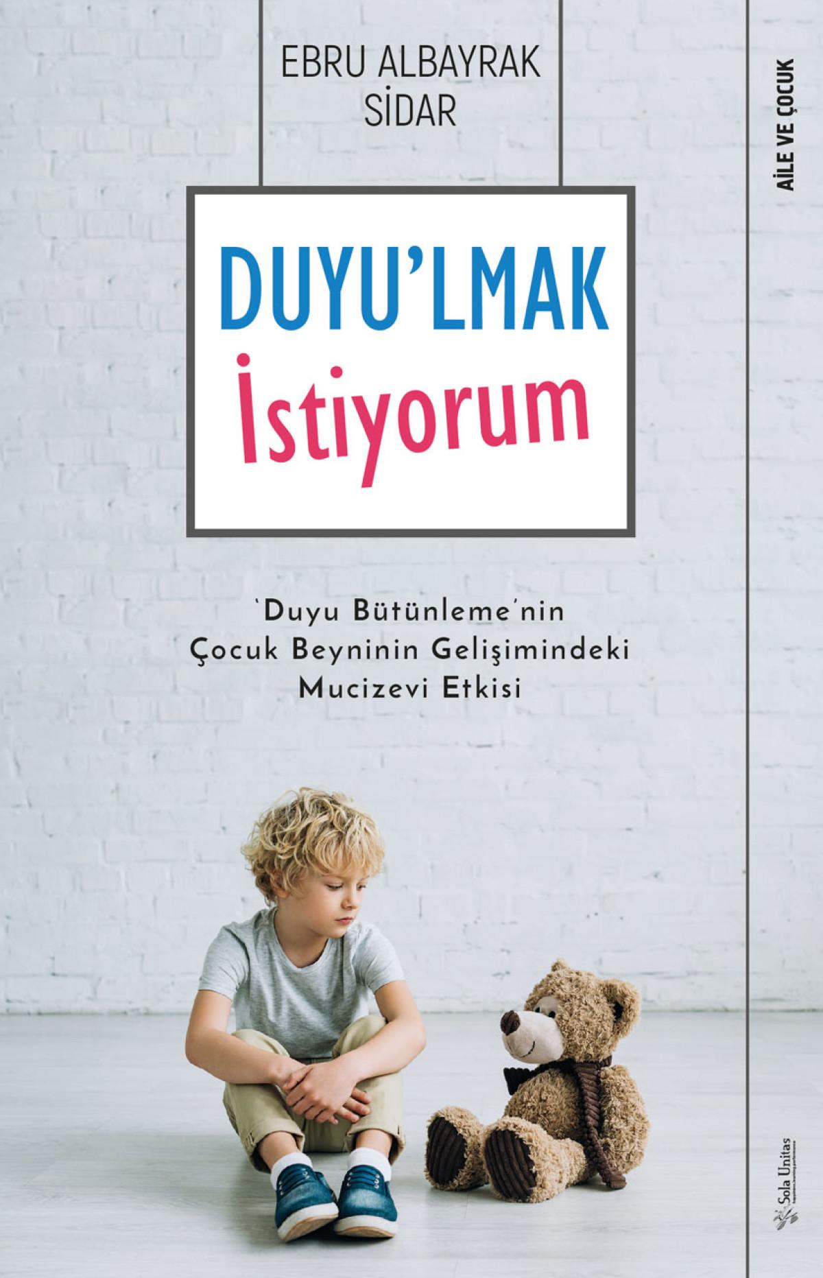 Türkiye'de ilk defa duyu bütünleme konusunda bir k...